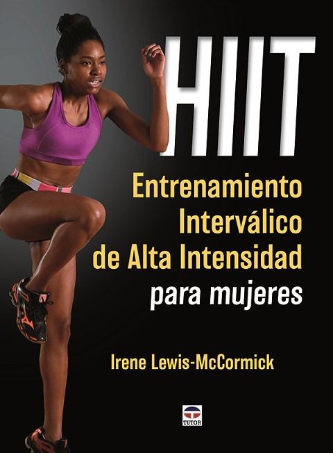 1-HIIT.-Entrenamiento-interválico-de-alta-intensidad-para-mujeres-978-84-16676-06-4